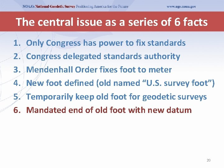 The central issue as a series of 6 facts 1. 2. 3. 4. 5.
