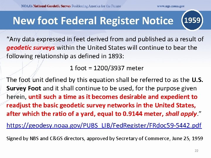 """New foot Federal Register Notice 1959 """"Any data expressed in feet derived from and"""