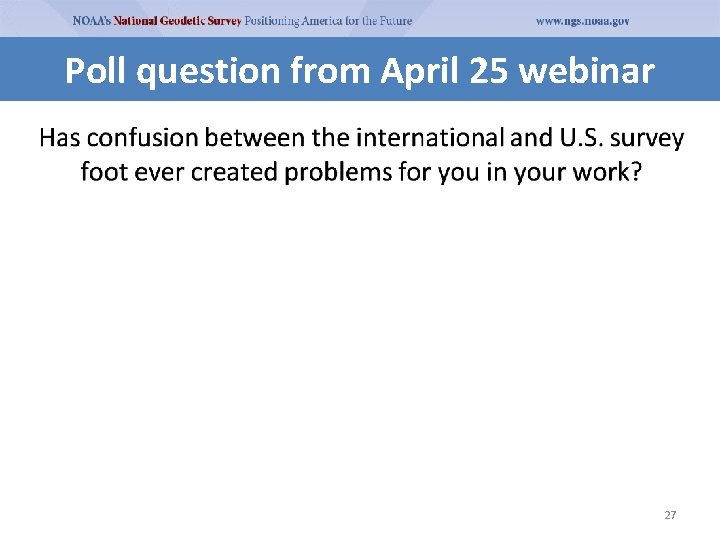 Pollfrom question Poll question April 25 webinar 27