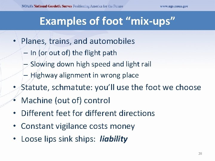 """Examples of foot """"mix-ups"""" • Planes, trains, and automobiles – In (or out of)"""