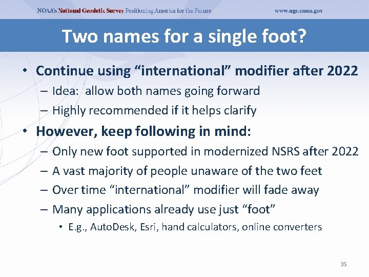 """Two names for a single foot? • Continue using """"international"""" modifier after 2022 –"""