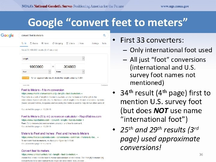 """Google """"convert feet to meters"""" • First 33 converters: – Only international foot used"""