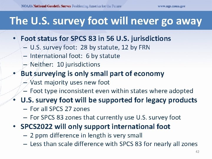 The U. S. survey foot will never go away • Foot status for SPCS
