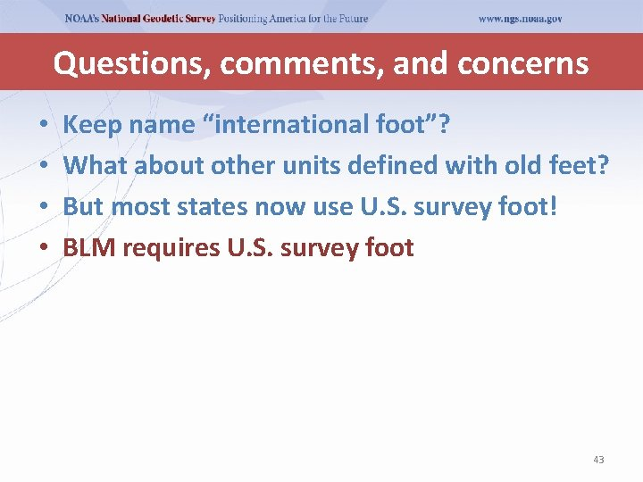 """Questions, comments, and concerns • • Keep name """"international foot""""? What about other units"""