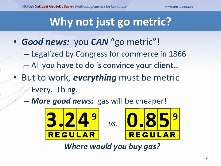 """Why not just go metric? • Good news: you CAN """"go metric""""! – Legalized"""