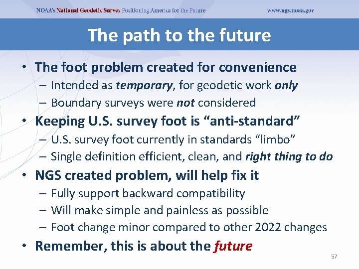 The path to the future • The foot problem created for convenience – Intended