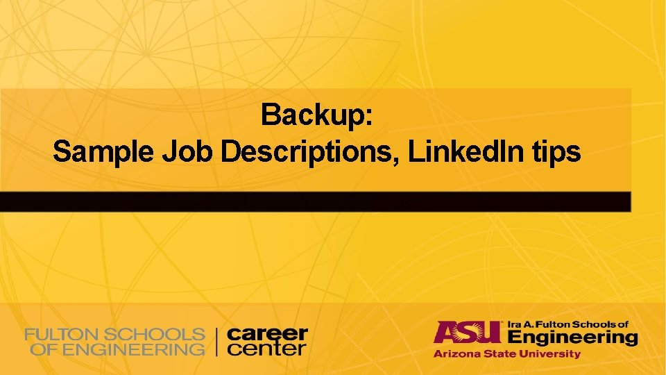 Backup: Sample Job Descriptions, Linked. In tips