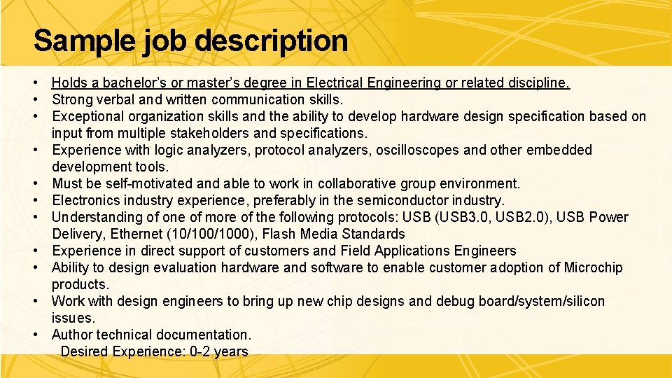 Sample job description • Holds a bachelor's or master's degree in Electrical Engineering or