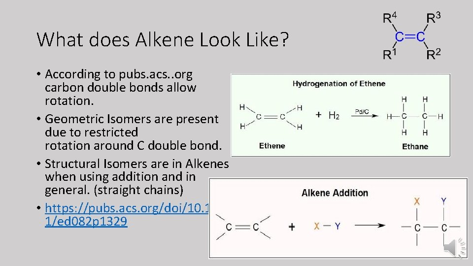What does Alkene Look Like? • According to pubs. acs. . org carbon double