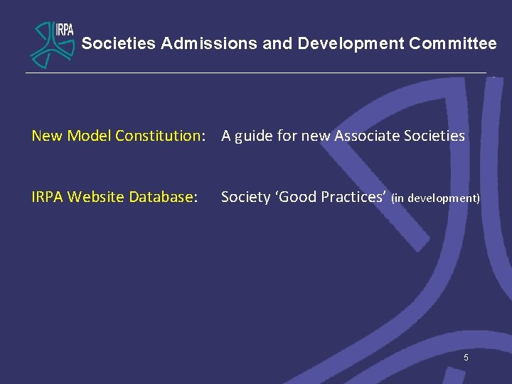 Societies Admissions and Development Committee New Model Constitution: A guide for new Associate Societies