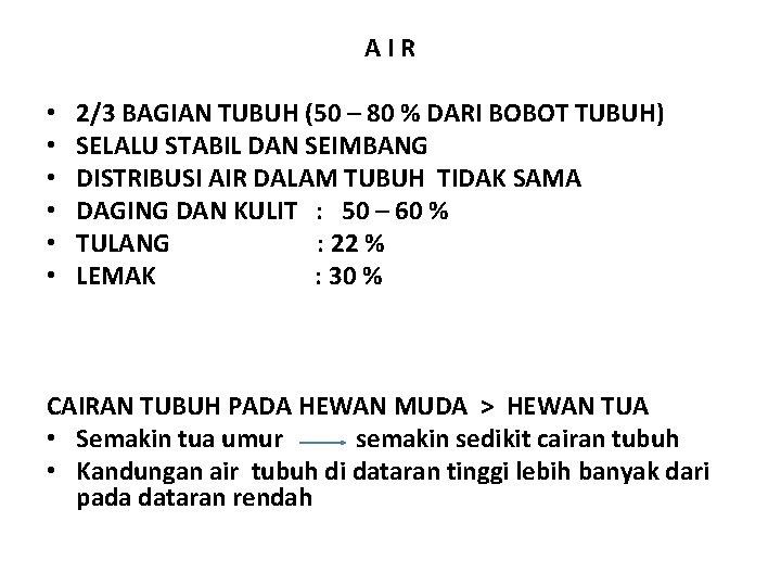 A I R • • • 2/3 BAGIAN TUBUH (50 – 80 % DARI