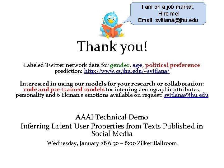 I am on a job market. Hire me! Email: svitlana@jhu. edu Thank you! Labeled