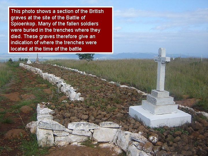 This photo shows a section of the British graves at the site of the