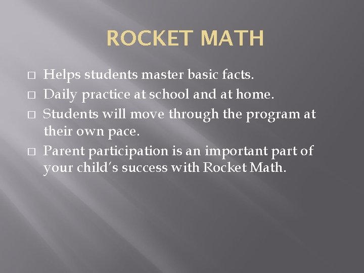 ROCKET MATH � � Helps students master basic facts. Daily practice at school and