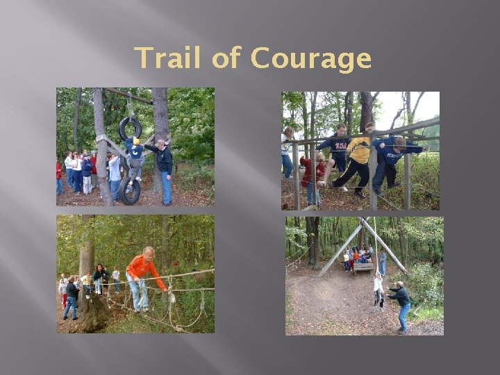 Trail of Courage