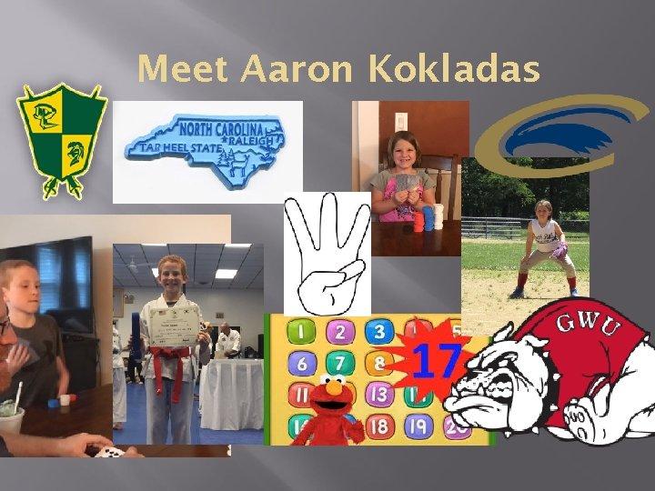 Meet Aaron Kokladas