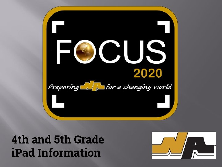 4 th and 5 th Grade i. Pad Information