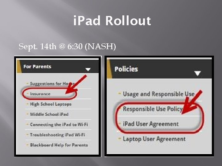 i. Pad Rollout Sept. 14 th @ 6: 30 (NASH)