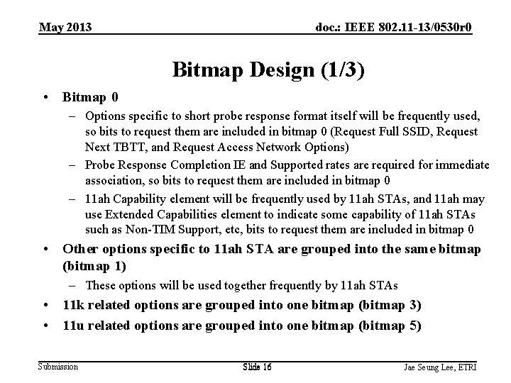 May 2013 doc. : IEEE 802. 11 -13/0530 r 0 Bitmap Design (1/3) •