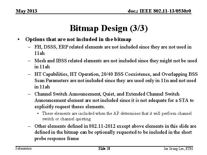 May 2013 doc. : IEEE 802. 11 -13/0530 r 0 Bitmap Design (3/3) •