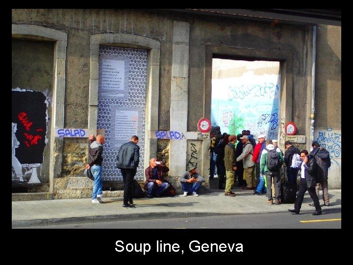 Soup line, Geneva