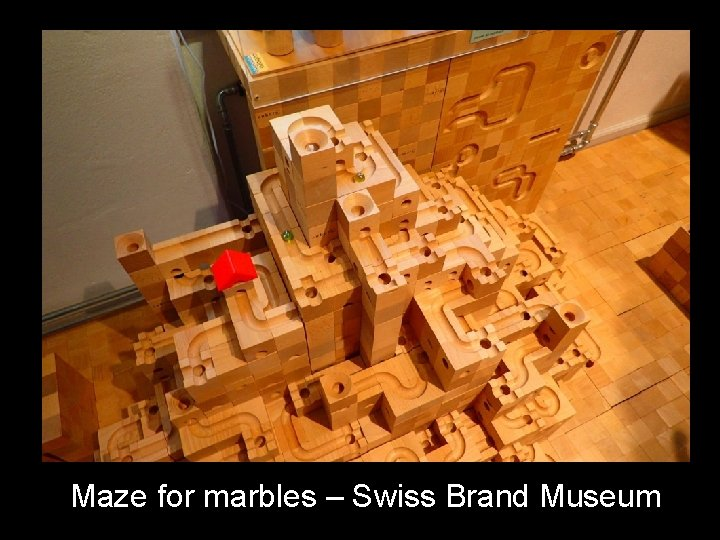 Maze for marbles – Swiss Brand Museum