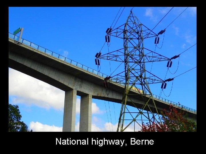National highway, Berne