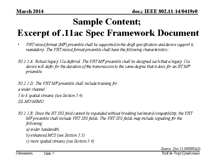 March 2014 doc. : IEEE 802. 11 -14/0419 r 0 Sample Content; Excerpt of.