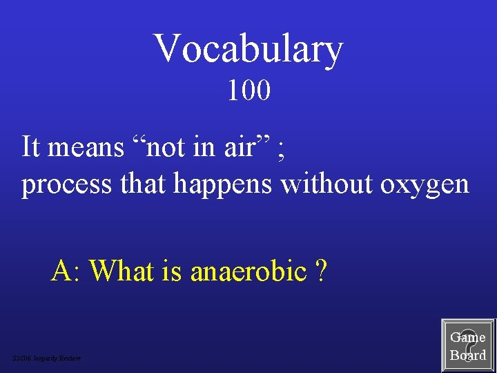 """Vocabulary 100 It means """"not in air"""" ; process that happens without oxygen A:"""