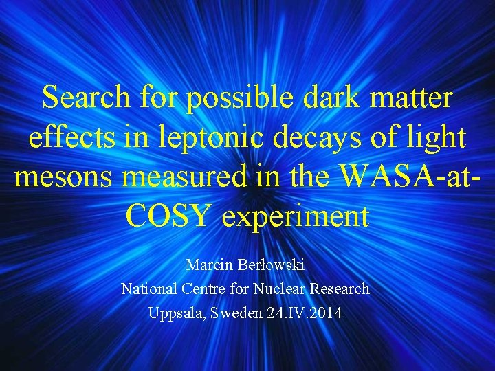 Search for possible dark matter effects in leptonic decays of light mesons measured in