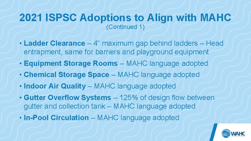 """2021 ISPSC Adoptions to Align with MAHC (Continued 1) • Ladder Clearance – 4"""""""
