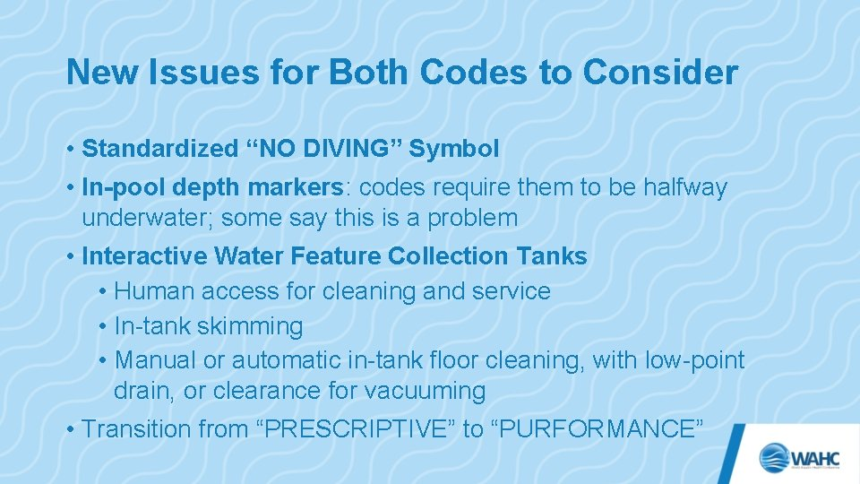 """New Issues for Both Codes to Consider • Standardized """"NO DIVING"""" Symbol • In-pool"""