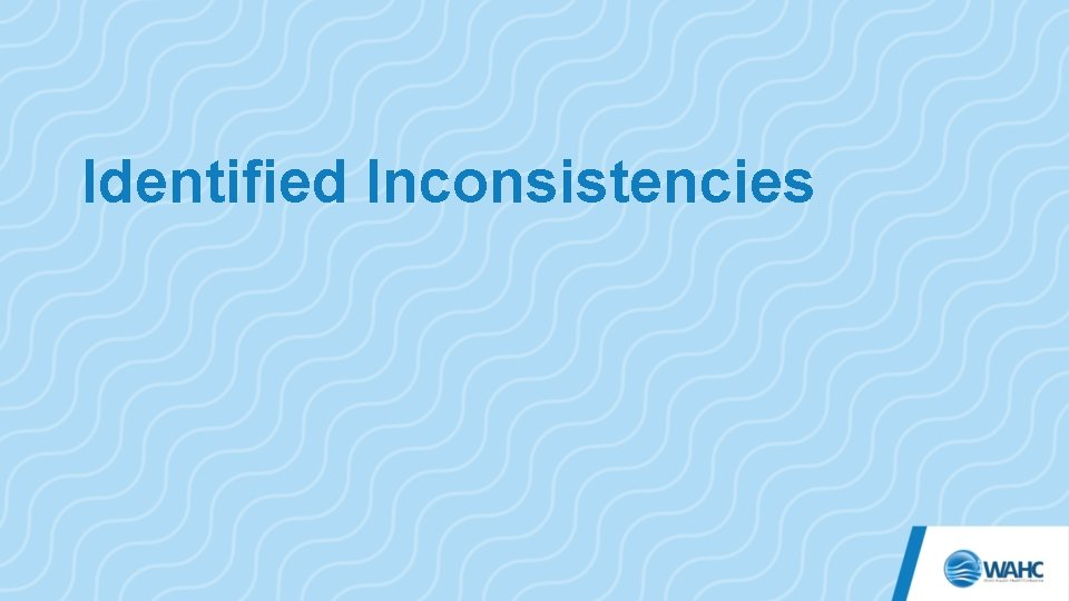 Identified Inconsistencies