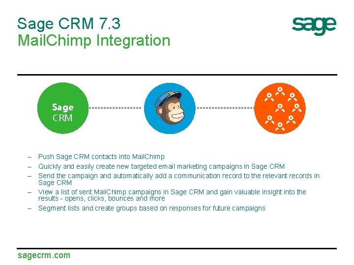 Sage CRM 7. 3 Mail. Chimp Integration Sage CRM – Push Sage CRM contacts