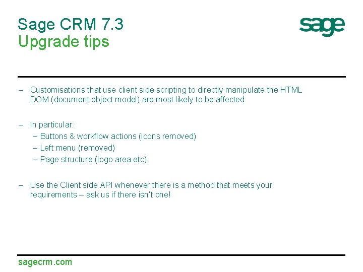 Sage CRM 7. 3 Upgrade tips – Customisations that use client side scripting to