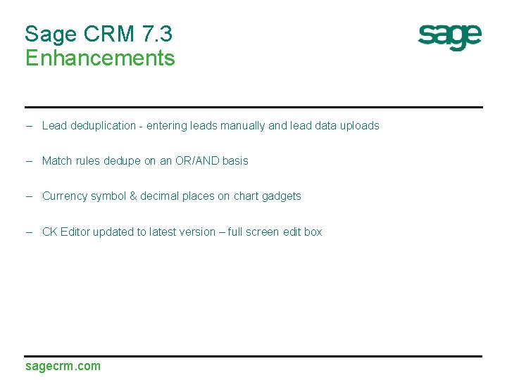 Sage CRM 7. 3 Enhancements – Lead deduplication - entering leads manually and lead