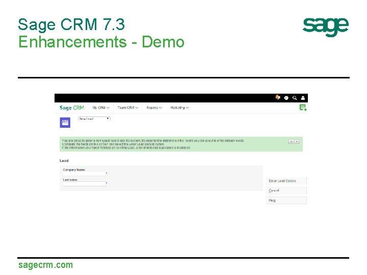 Sage CRM 7. 3 Enhancements - Demo sagecrm. com