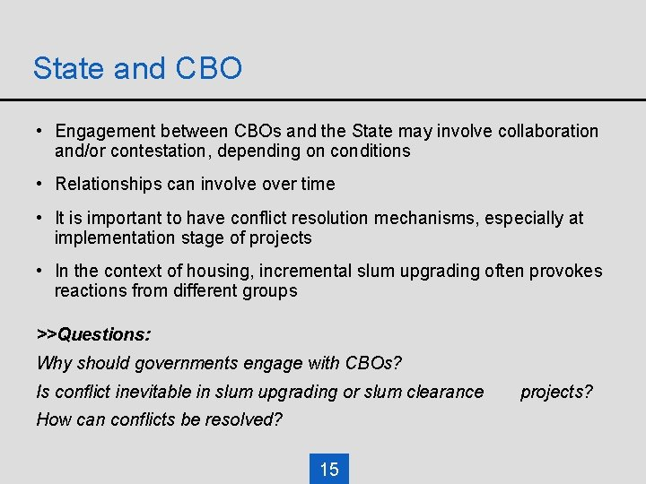 State and CBO • Engagement between CBOs and the State may involve collaboration and/or