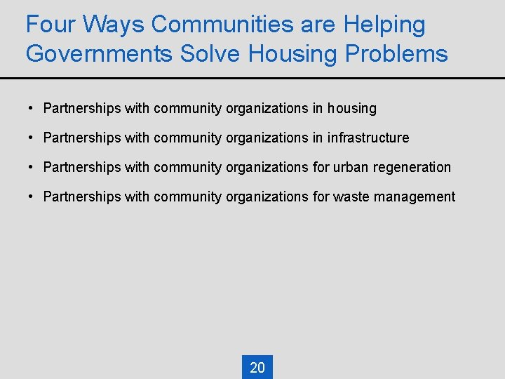 Four Ways Communities are Helping Governments Solve Housing Problems • Partnerships with community organizations