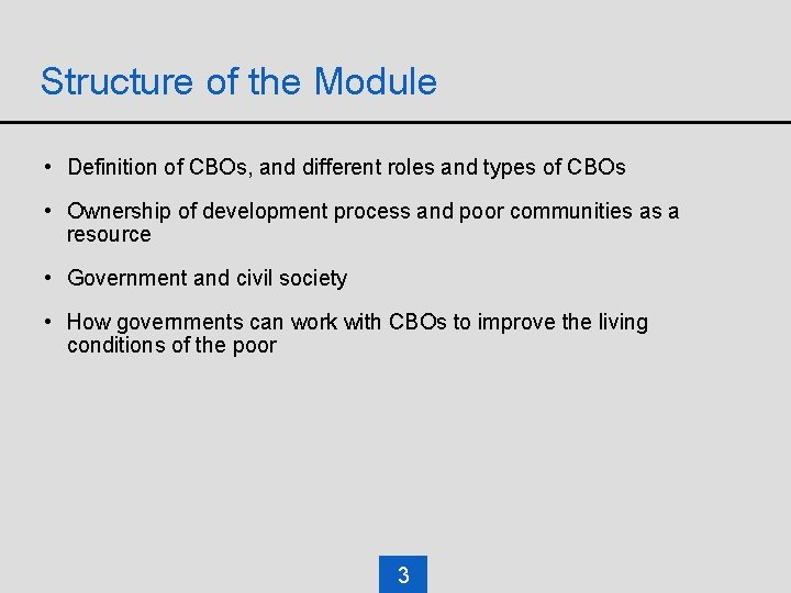 Structure of the Module • Definition of CBOs, and different roles and types of