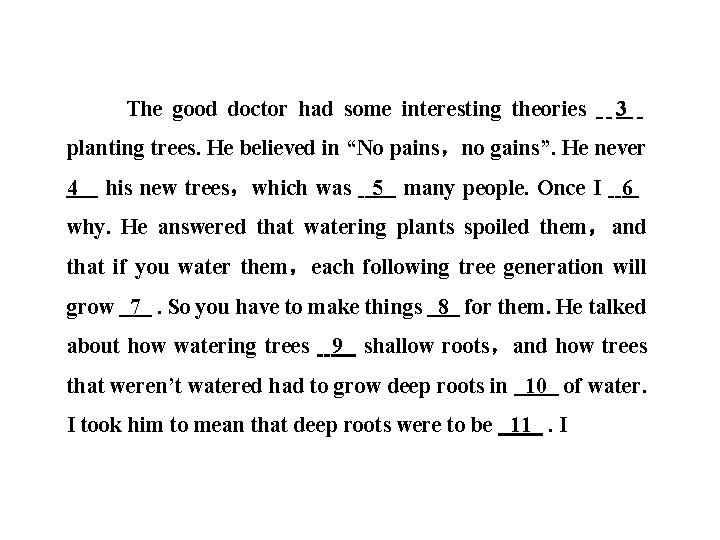 """The good doctor had some interesting theories 3 planting trees. He believed in """"No"""