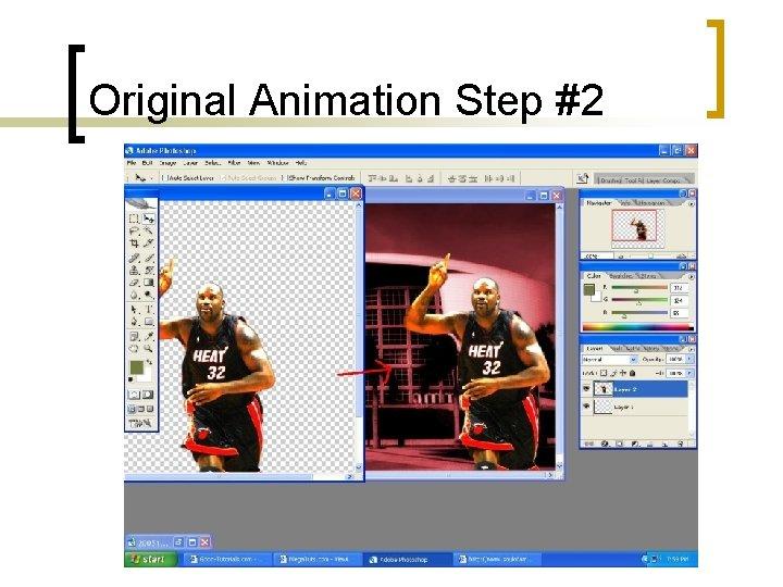 Original Animation Step #2