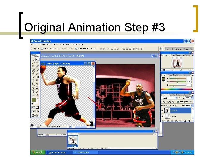 Original Animation Step #3