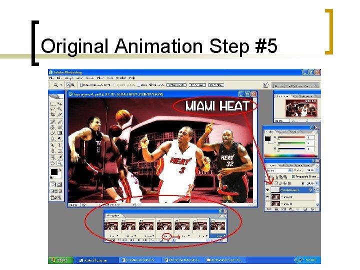 Original Animation Step #5