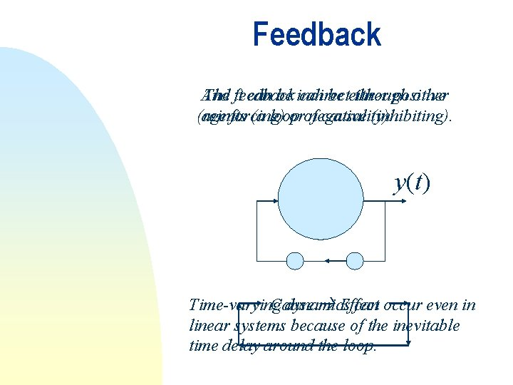 Feedback And The it feedback can be indirect can be either through positive other