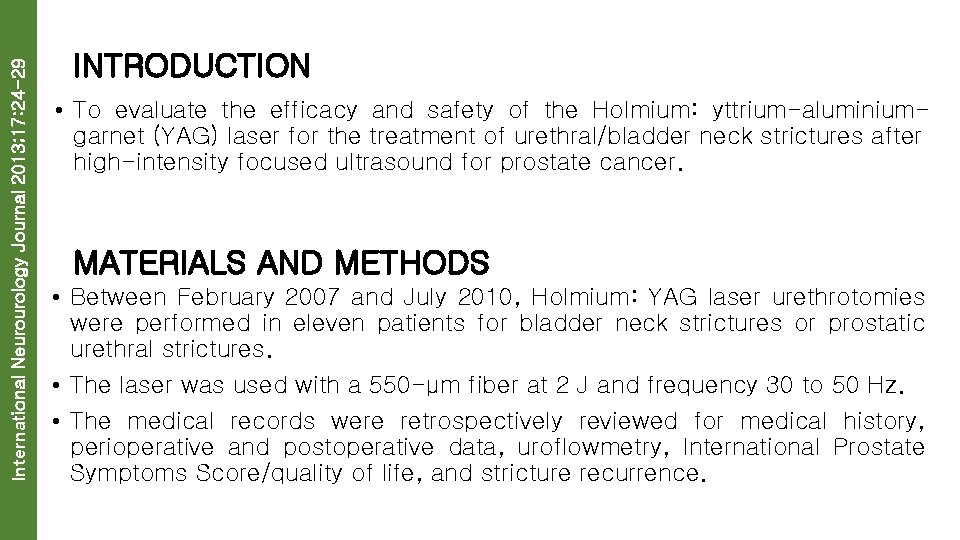 International Neurourology Journal 2013; 17: 24 -29 INTRODUCTION • To evaluate the efficacy and