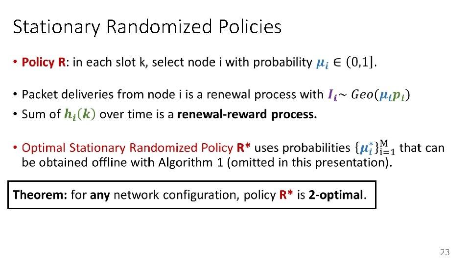 Stationary Randomized Policies • 23