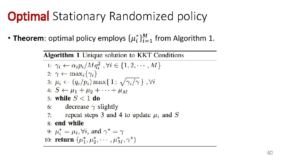 Optimal Stationary Randomized policy • 40