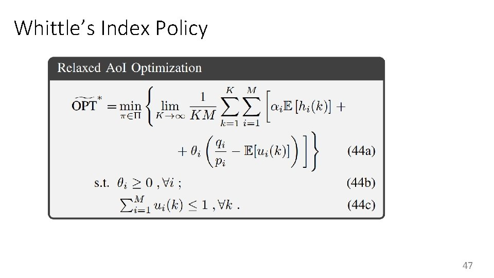 Whittle's Index Policy 47