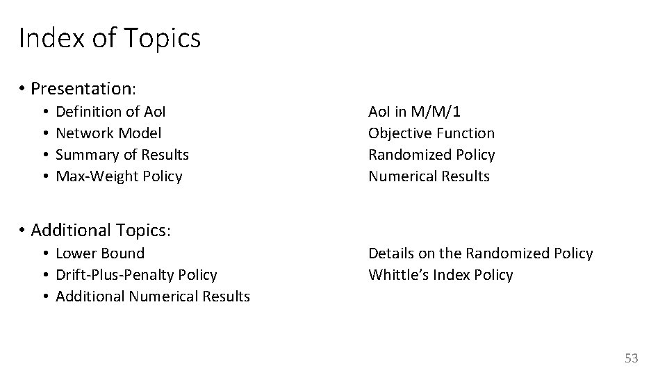 Index of Topics • Presentation: • • Definition of Ao. I Network Model Summary